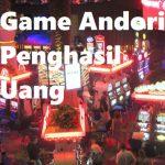 Game Andorid Penghasil Uang Dari Agen Casino Online