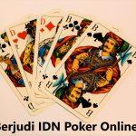 Persiapan Sebelum Bermain IDN Poker Online Terseru